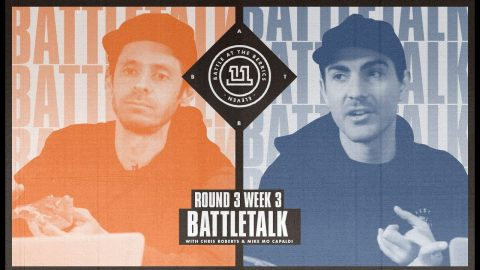 BATB 11 | Battletalk: Round 3 Week 3 - with Mike Mo and Chris Roberts | The Berrics
