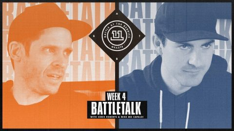 BATB 11 | Battletalk: Week 4 - with Mike Mo and Chris Roberts | The Berrics