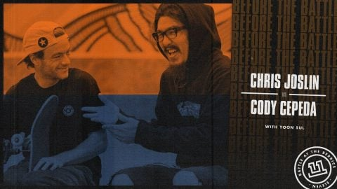 BATB 11 | Before The Battle - Round 2 Week 4: Chris Joslin vs. Cody Cepeda | The Berrics