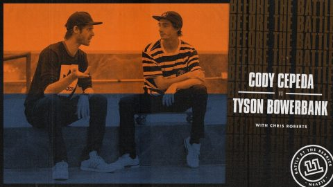 BATB 11 | Before The Battle - Week 2: Cody Cepeda vs. Tyson Bowerbank | The Berrics