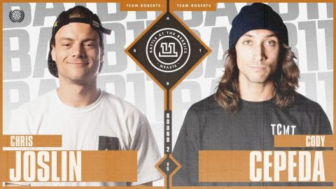 BATB 11 | Chris Joslin vs. Cody Cepeda - Round 2 | The Berrics