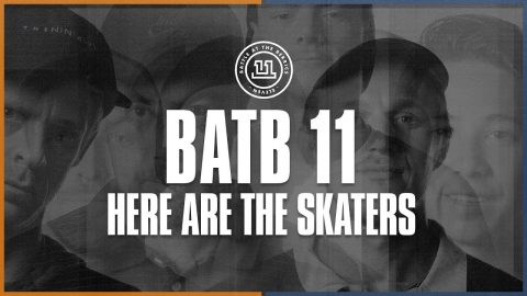 BATB 11: Here Are The Skaters | The Berrics