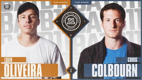 BATB 11 | Luan Oliveira vs. Chris Colbourn | The Berrics