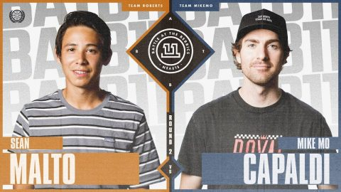 BATB 11 | Mike Mo Capaldi vs. Sean Malto - Round 2 | The Berrics