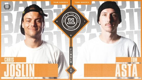 BATB 11 | Semifinals: Chris Joslin vs. Tom Asta | The Berrics
