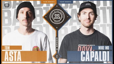 BATB 11 | Tom Asta vs. Mike Mo Capaldi - Round 3 | The Berrics