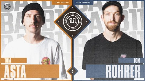 BATB 11 | Tom Asta vs. Tom Rohrer | The Berrics