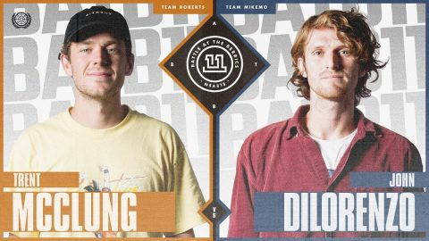 BATB 11 | Trent McClung vs. John Dilorenzo | The Berrics