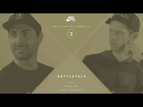 BATB X | Battletalk - Before Finals Night with Mike Mo and Chris Roberts - The Berrics