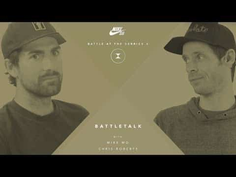 BATB X | BATTLETALK: Week 12 - with Mike Mo and Chris Roberts - The Berrics