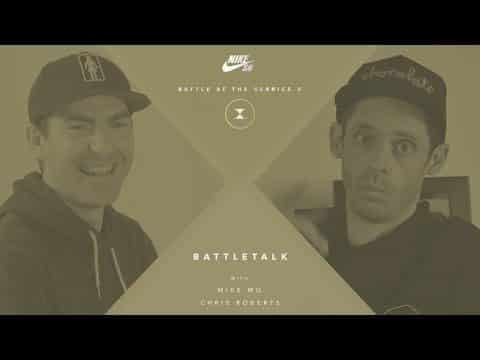 BATB X | BATTLETALK: Week 5 - with Mike Mo and Chris Roberts - The Berrics