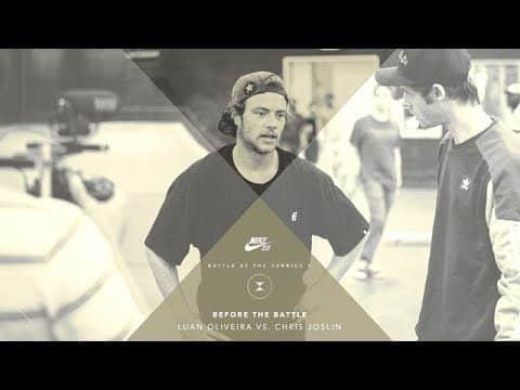 BATB X | Before The Battle - Luan Oliveira vs. Chris Joslin - The Berrics