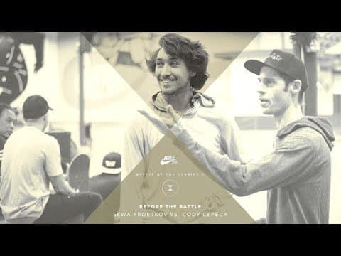 BATB X | Before The Battle: Sewa Kroetkov vs. Cody Cepeda - The Berrics