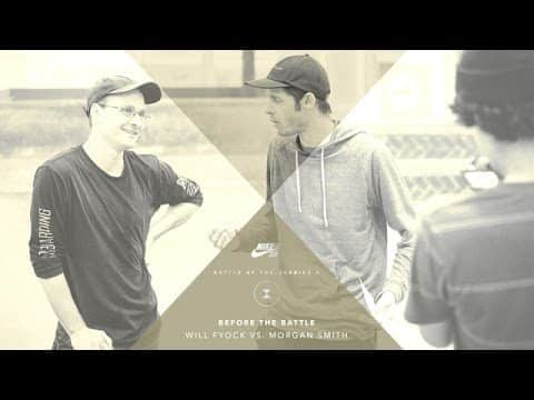 BATB X | Before The Battle: Will Fyock vs. Morgan Smith - The Berrics
