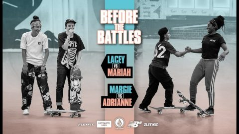 Before The Battles: Lacey vs. Mariah & Margie vs. Adrianne | WBATB | The Berrics