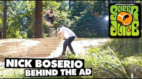 Behind the Thrasher Ad / Nick Boserio / Super Juice - OJ Wheels