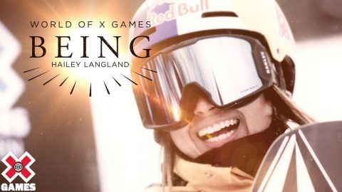 BEING HAILEY LANGLAND | World of X Games | X Games