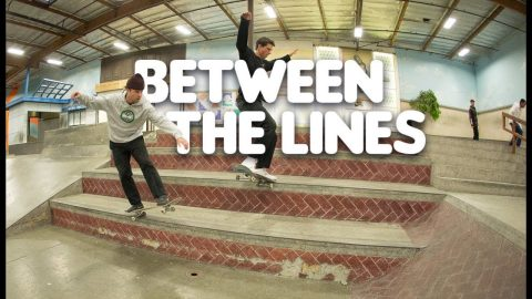 Ben Campbell and Nate Greenwood - Between The Lines | The Berrics