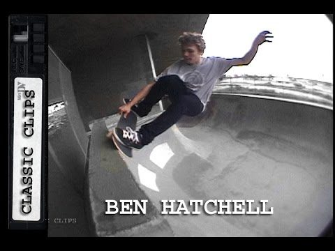 Ben Hatchell Skateboarding Classic Clips #266 - Skateintheday