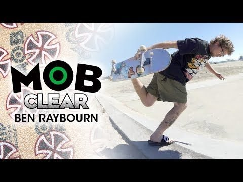 Ben Raybourn: Graphic MOB x Independent Trucks | CLEAR Grip - Mob Grip