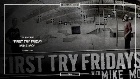 Berrics Top 50: 10 | Mike Mo - First First Try Fridays - The Berrics