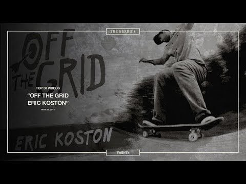 Berrics Top 50: 20 | Eric Koston - Off The Grid - The Berrics