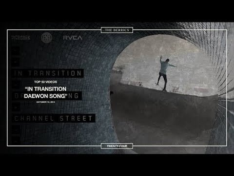 Berrics Top 50: 24 | Daewon Song - In Transition - The Berrics