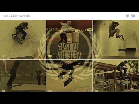 Best Of 2016 - Double Tapped - The Berrics