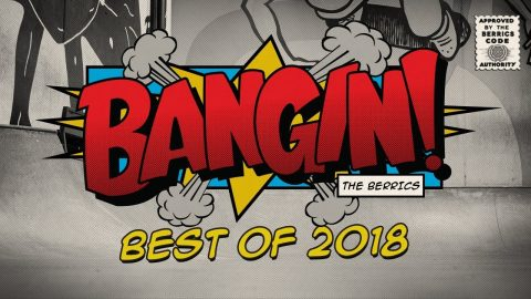 Best Of: Bangin! | 2018 | The Berrics