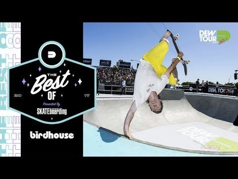 Best of Birdhouse TransWorld SKATEboarding Team Challenge Dew Tour Long Beach 2017 - Dew Tour