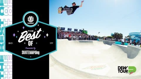 Best of Element TransWorld SKATEboarding Team Challenge Dew Tour 2017 - Dew Tour