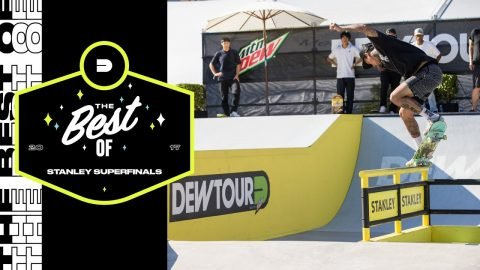 Best of Stanley Superfinals | Dew Tour Long Beach 2017 - Dew Tour