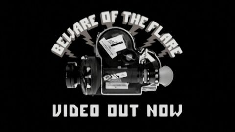 Beware of the Flare - Teaser 2 (2002) | Daniel Policelli