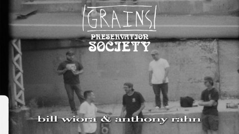 Bill Wiora & Anthony Rahn from GRAINS 2 Preservation Society | kevin delgrosso