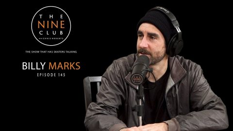 Billy Marks | The Nine Club With Chris Roberts - Episode 145 | The Nine Club