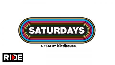 "Birdhouse ""Saturdays"" Official Trailer - RIDE Channel"
