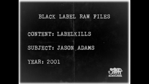 BLACK LABEL RAW FILES | JASON ADAMS | LABELKILLS | Black Label Skateboards
