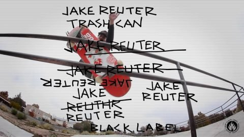 BlackLabel | Jake Reuter | Trash Can | Black Label Skateboards