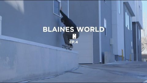 Blaine's World Ep.4 - LowcardMag