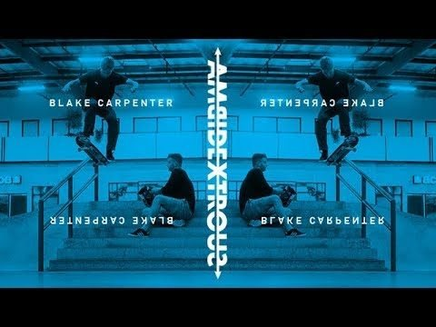 Blake Carpenter - Ambidextrous - The Berrics