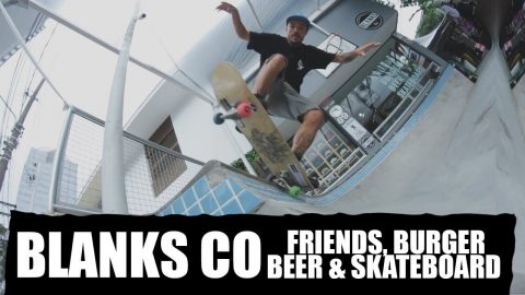 Blanks Co - Friends, burger, beer e skateboard - eventos - Black Media