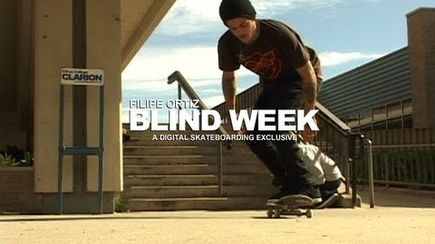 BLIND DAMN WEEK: FILIPE ORTIZ DAY 5 - DIGITAL SKATEBOARDING - digitalskateboarding