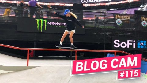 Blog Cam #115 - X Games Minnesota Practice 2019 | Girls Skate Network