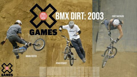 BMX Dirt Comp 2003: X GAMES THROWBACK | World of X Games | X Games