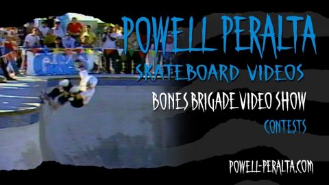 BONES BRIGADE VIDEO SHOW CH. 10 CONTESTS | Powell Peralta