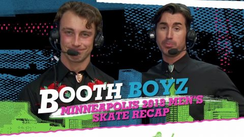 Booth Boyz: Men's Skateboard Recap - XG Minneapolis 2018  | World of X Games | X Games