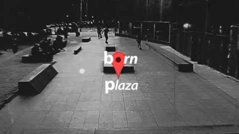 BORN PLAZA VIDEO | ALCARRER SKATECO.