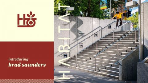 Brad Saunders for Habitat | HabitatSkateboards