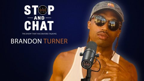 Brandon Turner - Stop And Chat | The Nine Club With Chris Roberts | The Nine Club