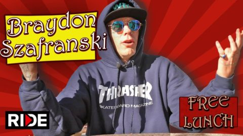 Braydon Szafranski Talks About Ghetto Child Wheels, Weed Maps & More - Free Lunch - RIDE Channel